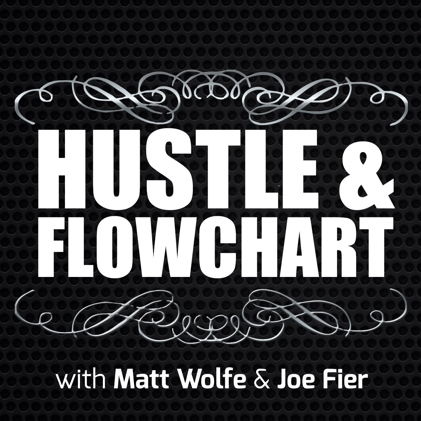 Hustle & Flowchart Podcast
